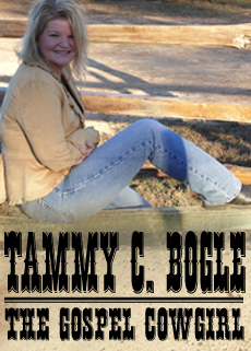 Tammy Bogle - the Gospel Cowgirl